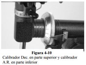 Texto alternativo generado por el equipo:Figura 4-10 Calibrador Dec_ en parte superior y calibrador A.R. en parte inferior